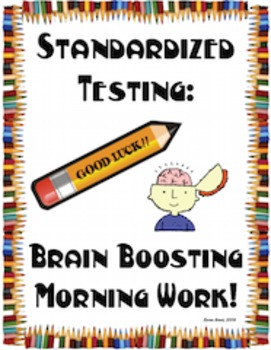 Standardized Testing Brain Boosting Morning Work