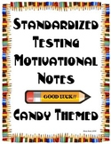 Standardized Testing Motivational Notes (Candy-Themed)