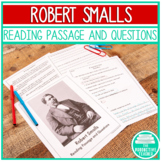Civil War Reading Comprehension Passage: Robert Smalls of the Civil War