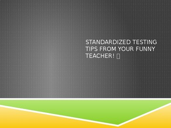 Standardized Testing Tips, Helps, and Suggestions