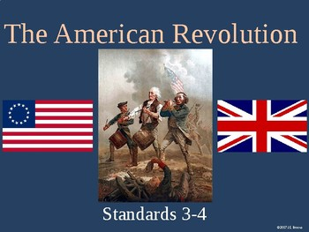Standards 3-4 (The American Revolution) GSE