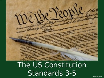 Standards 3-5 (The US Constitution) GSE