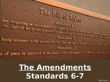 Standards 6-7 (The Constitutional Amendments)