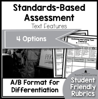 Standards Based Assessment: Text Features