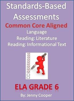 Standards - Based Assessments: 6th ELA