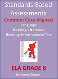 Standards - Based Assessments: 6th ELA
