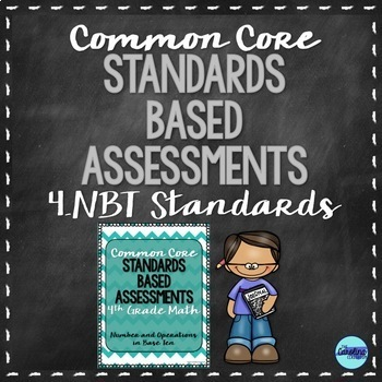 4th Grade Common Core Math NBT Standards Based Assessments
