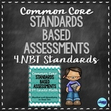 Numbers in Base Ten- 4th Grade Common Core Math Assessments