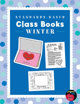 Standards-Based Class Books: Winter