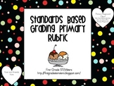 Standards Based Grading Primary Rubric