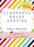 Standards Based Grading Reflect and Retake Form