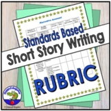 Standards Based Narrative Account or Short Story Writing  Rubric