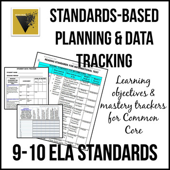 Standards-Based Planning and Data Tracking for 9-10th Common Core ELA/Literacy