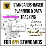 Standards-Based Planning and Data Tracking for ANY CONTENT