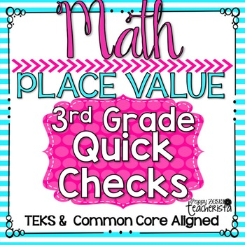 Standards Based Quick Checks: Place Value