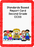 Standards Based Report Card Second CCSS