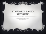 Standards Based Reporting Power Point and Tools