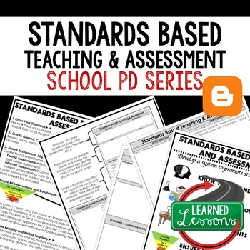 Standards Based Teaching and Assessment Teacher PD Series