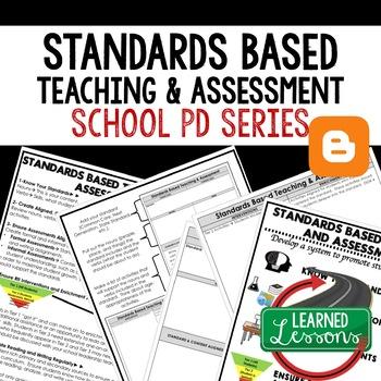 Standards Based Teaching and Assessment Teacher PD Series