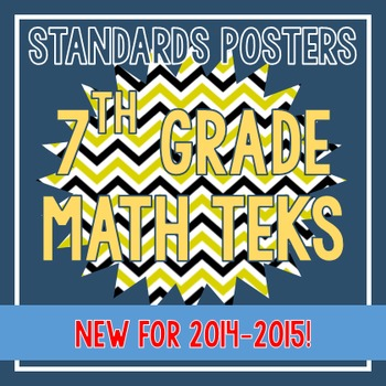 Standards Posters - NEW 7th Grade Math TEKS (Bee Chevron)