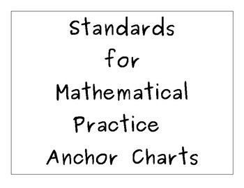 Standards for Mathematical Practice Anchor Charts