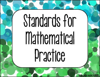 Standards for Mathematical Practice - Blue Green Circles Classroom Decor Posters