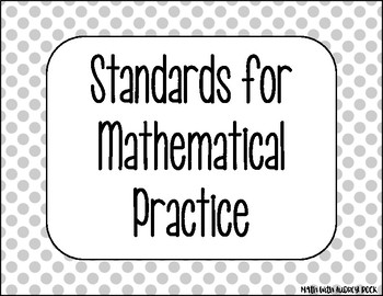 Standards for Mathematical Practice - Gray Dots Classroom Decor Posters