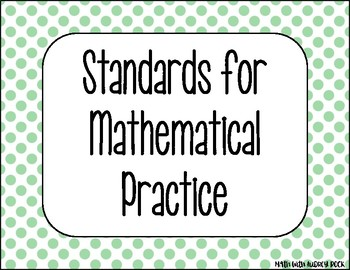 Standards for Mathematical Practice - Green Dots Classroom Decor Posters