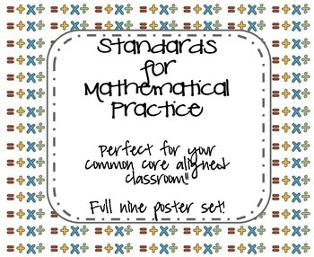Standards for Mathematical Practice - PRINTABLE POSTERS!