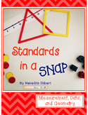 Standards in a Snap! Measurement, Data and Geometry for Fi