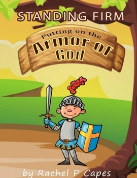 Standing Firm: Putting on the Armor of God