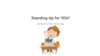 Standing Up for YOU! Self-Advocacy at Home & School PowerP