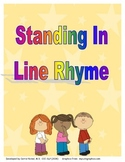 Standing in Line Rhyme