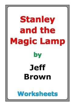"""Jeff Brown """"Stanley and the Magic Lamp"""" worksheets"""
