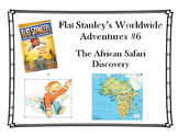 Stanley's Worldwide Adventures #6 - The African Safari Discovery