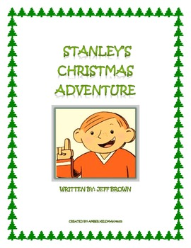 Stanley's Christmas Adventure Comprehension Packet