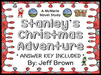 Stanley's Christmas Adventure (Jeff Brown) Novel Study / Reading Comprehension