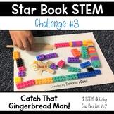 Star Book STEM Challege #3 - The Gingerbread Man