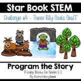 Star Book STEM Challege #4 - Three Billy Goats Gruff