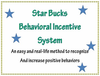 """Star Bucks"" Behavioral Intervention System"