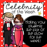 Star (Celebrity) of the Week- Hollywood Themed- w/ Editable Parent Letter!