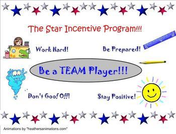 Star Incentive Program - Classroom Management Team Concept
