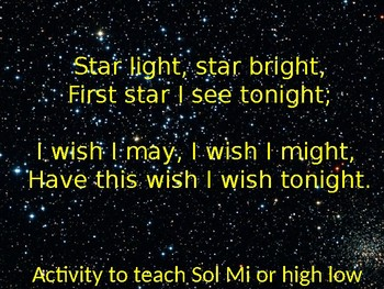Star Light, Star Bright Lesson (Song for Sol La or High Low)