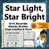 Orff Arrangement ~ Star Light Star Bright: Orff, Soprano Recorder, Improvisation