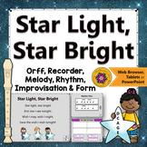Orff Arrangement ~ Star Light Star Bright: Orff, Soprano Recorder, Improvisation