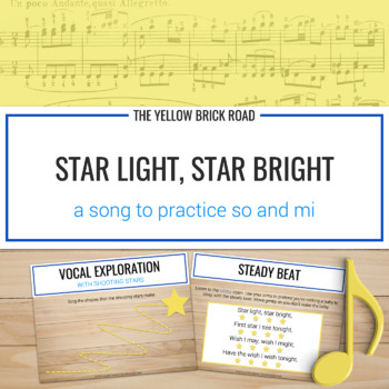 Star Light, Star Bright: a song for teaching so and mi