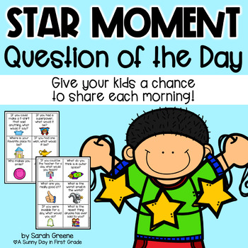 Star Moment: Question of the Day!
