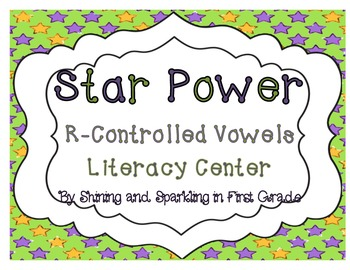 Star Power {R-Controlled Vowels Literacy Center}