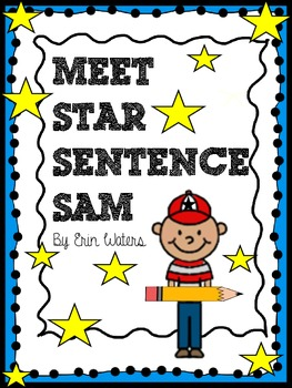 Star Sentence Sam: [Sentence Structure Saver]