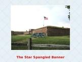 Star Spangled Banner-Birth of the National Anthem-Fort McHenry